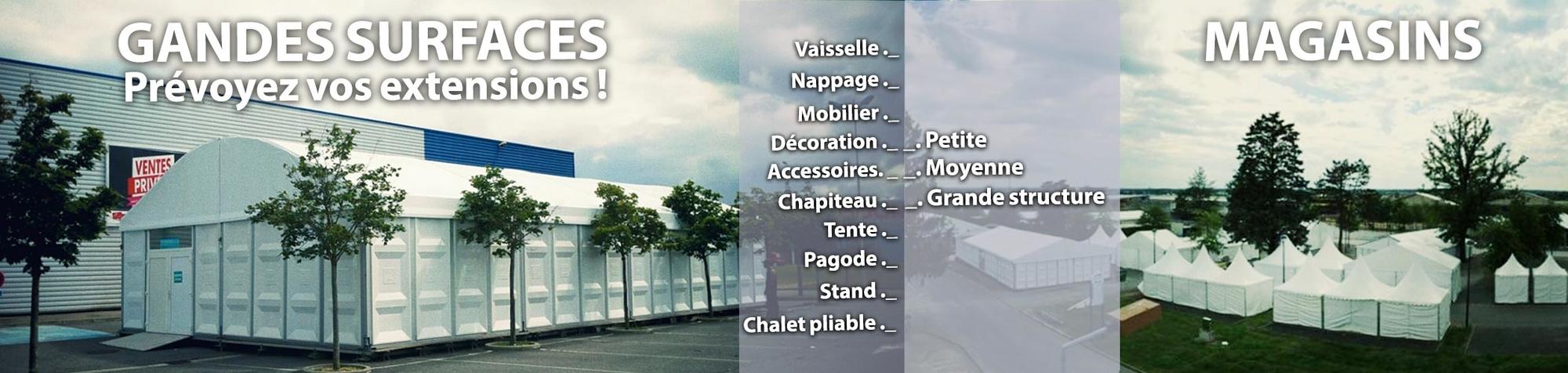 Grandes surfaces et magasins, prévoyez vos extensions avec des petites, moyennes et grandes structures !