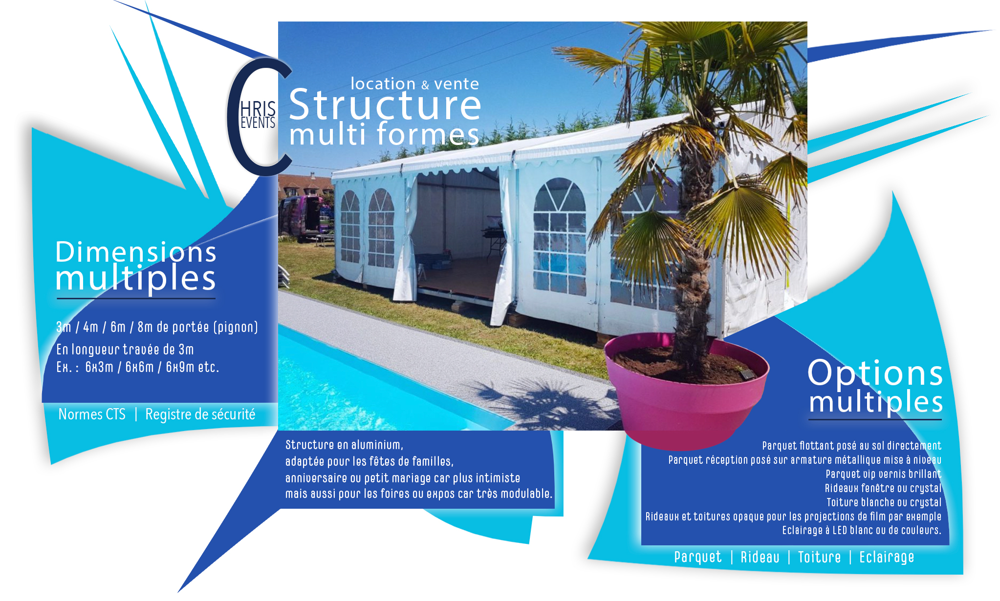 Chris Events location structure multiforme anniversaire, expo